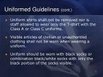 uniformed guidelines cont
