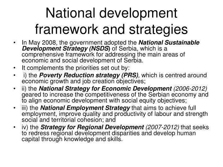 National development framework and strategies