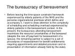 the bureaucracy of bereavement
