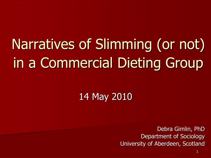 Narratives of slimming or not in a commercial dieting group
