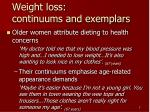 weight loss continuums and exemplars