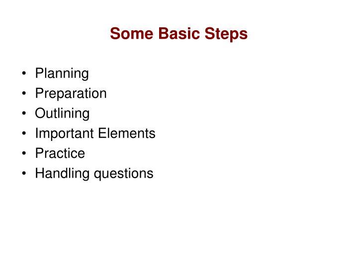 Some basic steps