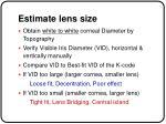 estimate lens size