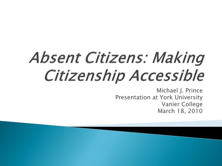 absent citizens making citizenship accessible n.