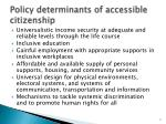 policy determinants of accessible citizenship