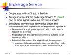 brokerage service