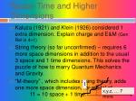 space time and higher dimensions