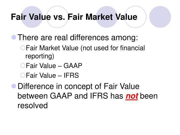 Fair Value vs. Fair Market Value