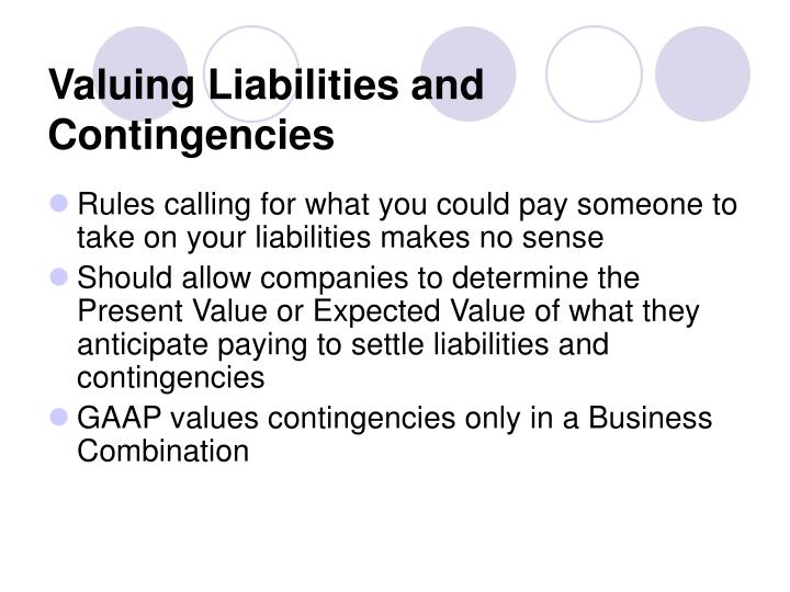 Valuing Liabilities and Contingencies