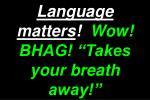 language matters wow bhag takes your breath away