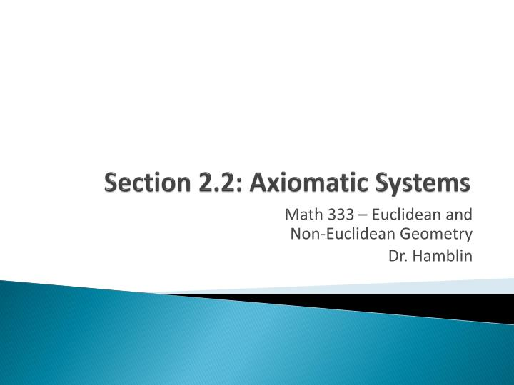section 2 2 axiomatic systems n.