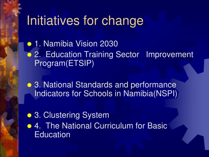 Initiatives for change