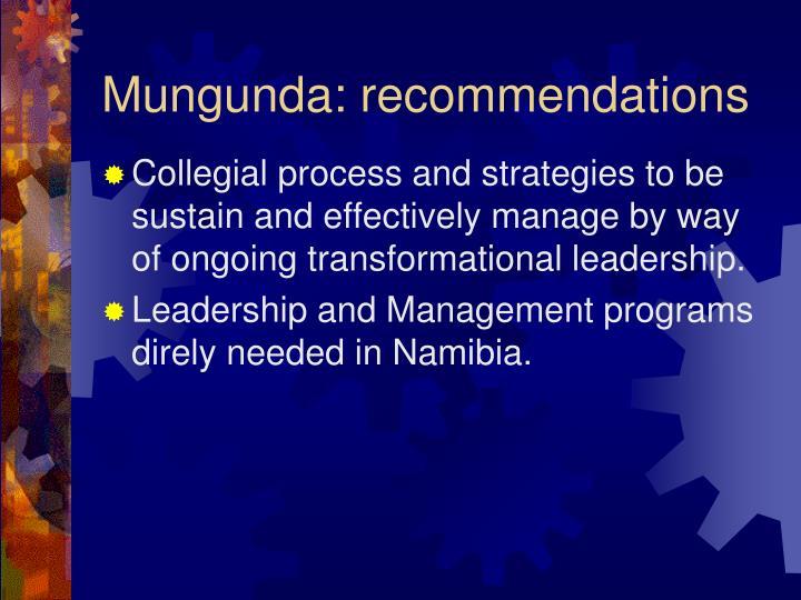 Mungunda: recommendations