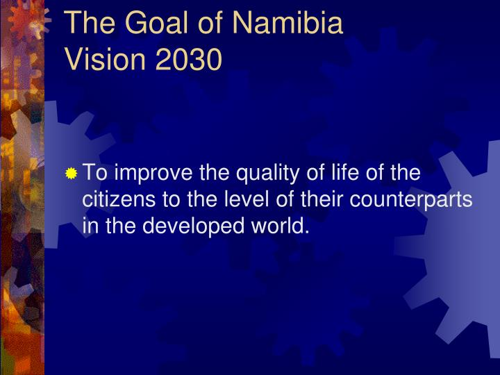 The Goal of Namibia