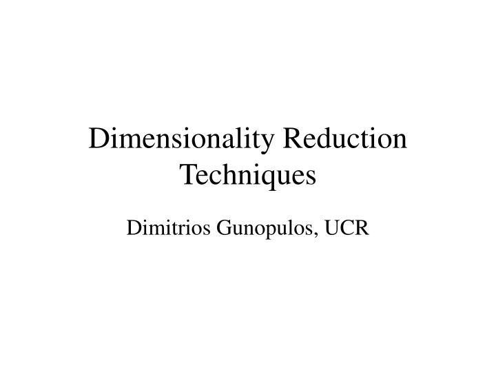 dimensionality reduction techniques n.