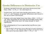 gender differences in diminutive use