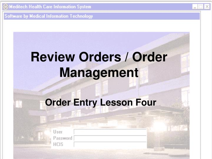 review orders order management n.