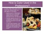 how is color used in the professions4