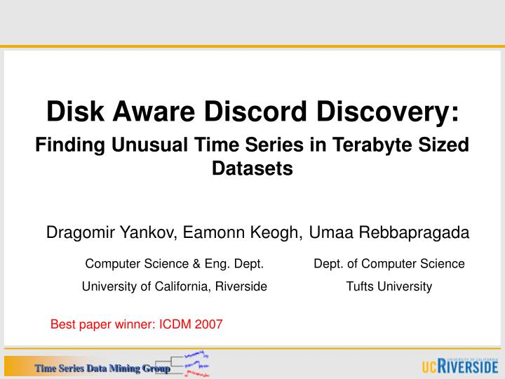 disk aware discord discovery finding unusual time series in terabyte sized datasets n.