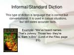 informal standard diction