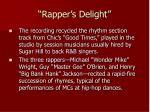 rapper s delight1