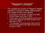 rapper s delight3
