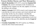 famous robber barons and their monopolies
