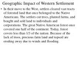 geographic impact of western settlement
