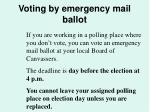 voting by emergency mail ballot