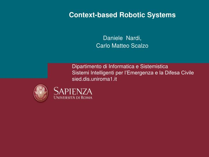 context based robotic systems n.