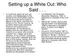 setting up a white out who said