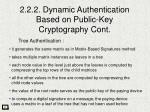 2 2 2 dynamic authentication based on public key cryptography cont4