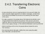 2 4 2 transferring electronic coins