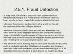 2 5 1 fraud detection