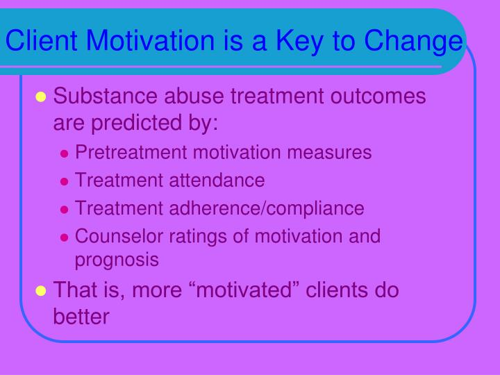 Client Motivation is a Key to Change