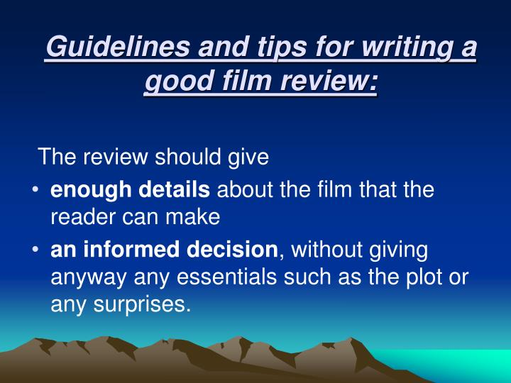 Movie review requirements