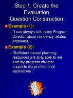 step 1 create the evaluation question construction