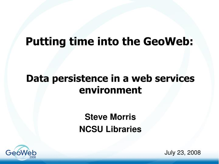 putting time into the geoweb n.
