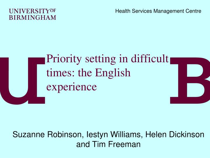 priority setting in difficult times the english experience n.