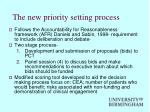 the new priority setting process