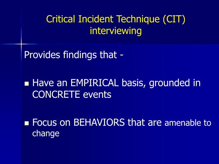 Critical Incident Technique (CIT) interviewing
