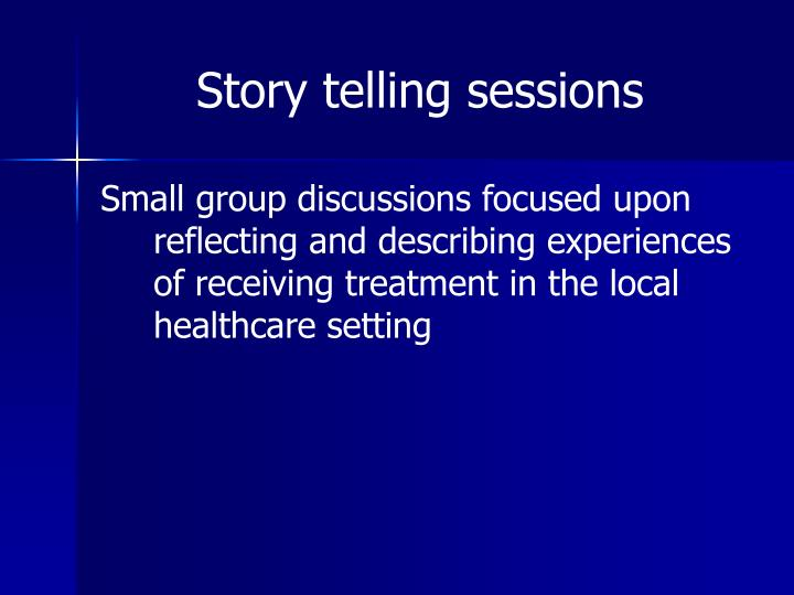 Story telling sessions