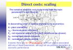 direct costs scaling