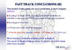 fast track conclusions ii