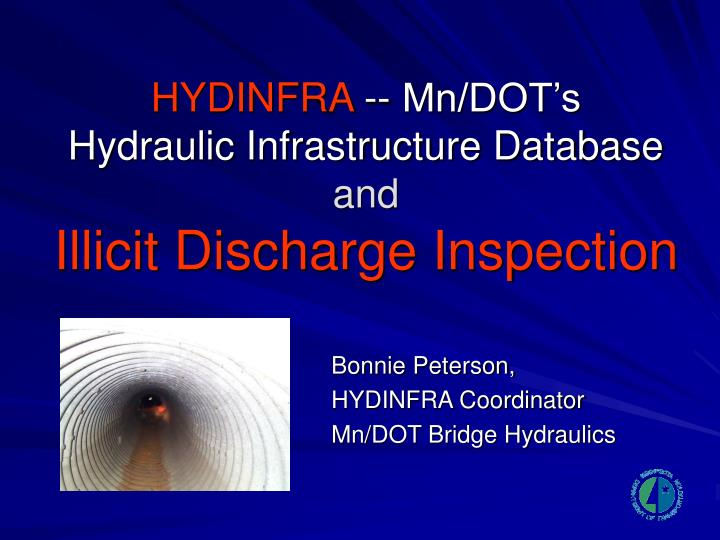 hydinfra mn dot s hydraulic infrastructure database and illicit discharge inspection n.