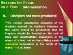 reasons for focus on a few internalization1