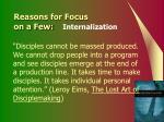 reasons for focus on a few internalization2