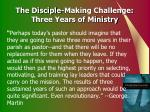the disciple making challenge three years of ministry