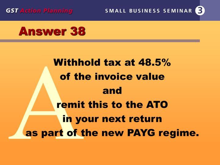 Answer 38