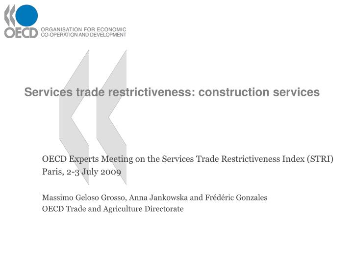 services trade restrictiveness construction services n.